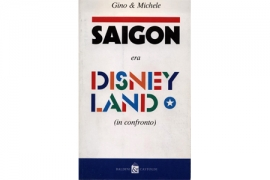 Saigon era Disneyland (in confronto)
